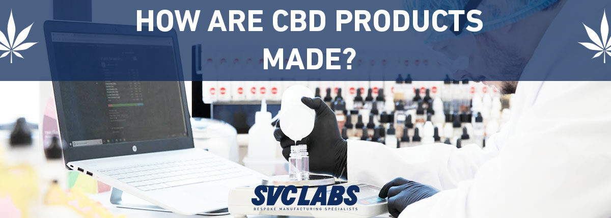 how are cbd products made