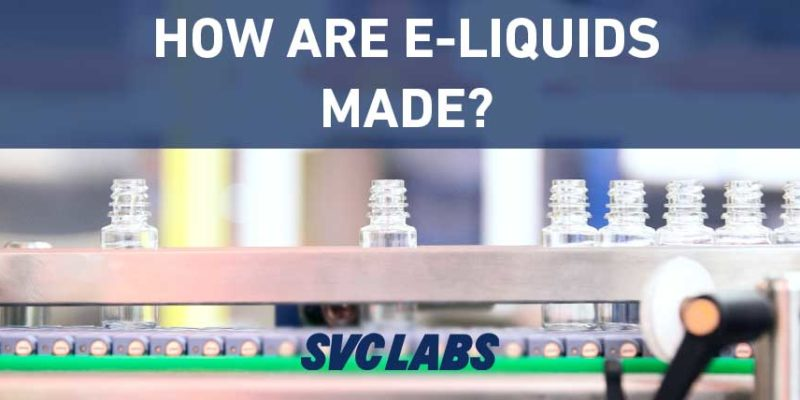 how are e-liquids made?